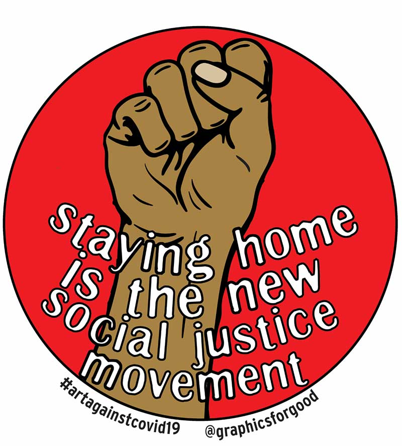 Staying home is the new social justice movement